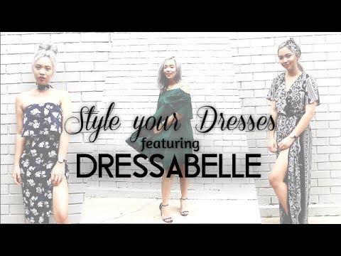 Style Your Dresses   Ft. DRESSABELLE