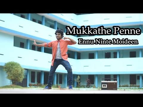 Mukkathe Penne | Ennu Ninte Moideen | Jino William