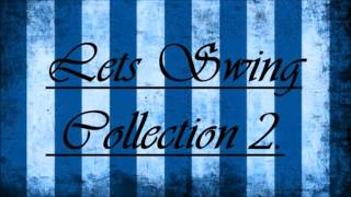 Electro Swing- Lets Swing collection 2