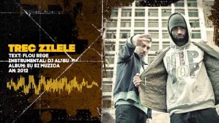Flou Rege vs. DJ Al*Bu - Trec Zilele