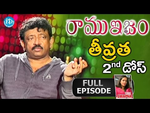 The Real & Unseen Intensity Of RGV - Ramuism 2nd Dose - Full Episode || Telugu
