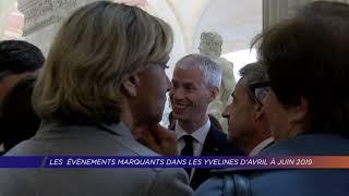 Yvelines | Les évènements marquants dans les Yvelines d'avril à juin