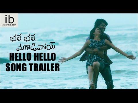 Bhale Bhale Magadivoy Hello Hello song trailer