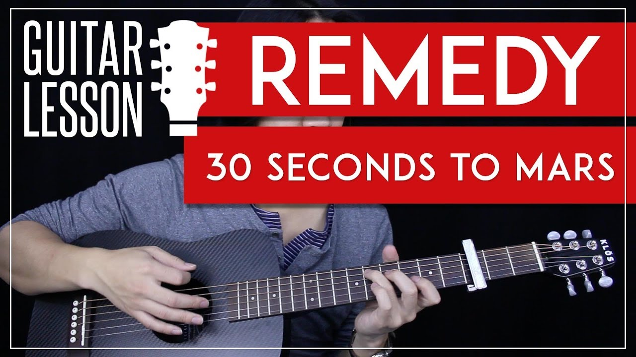 Remedy Guitar Tutorial 30 Seconds To Mars Guitar Lesson Easy
