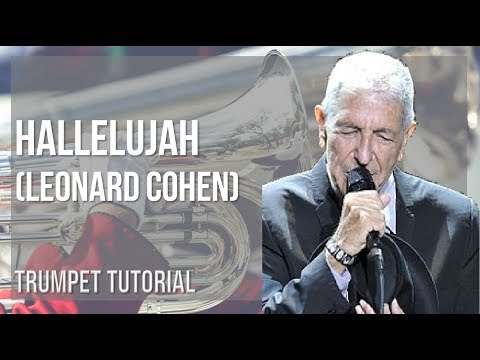 How to play Hallelujah by Leonard Cohen on Trumpet (Tutorial)