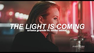 Ariana Grande - The Light Is Coming ft. Nicki Minaj (Traducida al español)