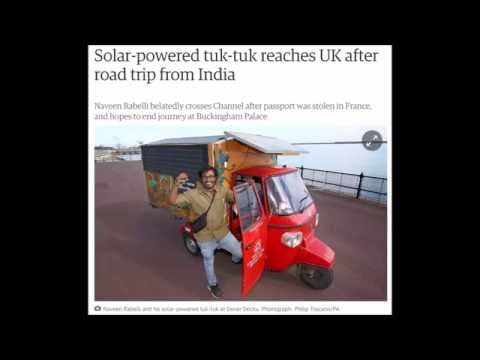Solar powered tuk tuk reaches UK after road trip from India
