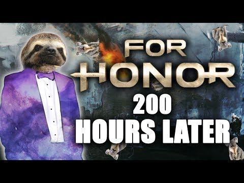 For Honor: 200 Hours Later..