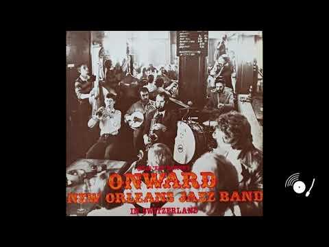 Onward New Orleans Jazz Band in Switzerland (Full Album)