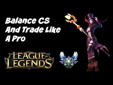 A Noobies Guide To Diamond - CSing + Balancing Trading With CS (Laning Phase)