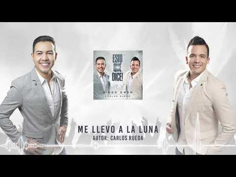 ME LLEVO A LA LUNA - DIEGO DAZA & CARLOS RUEDA