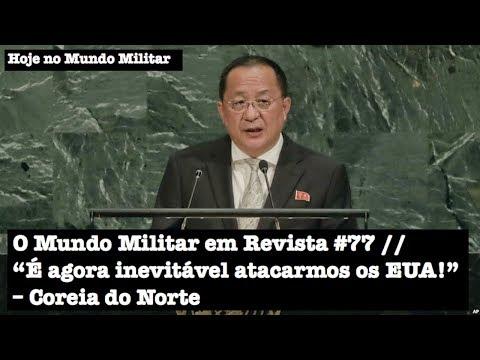 """O Mundo Militar em Revista #77 - """"É agora inevitável atacarmos os EUA!"""", Coreia do Norte"""