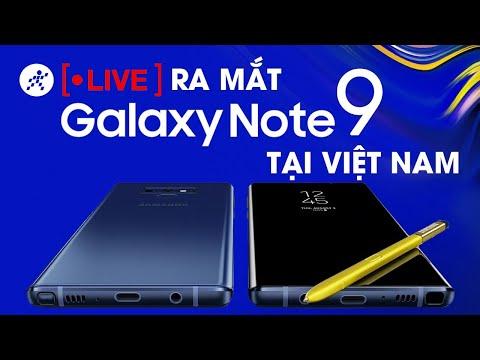 Trực Tiếp Sự Kiện Galaxy Note9 Tại Việt Nam
