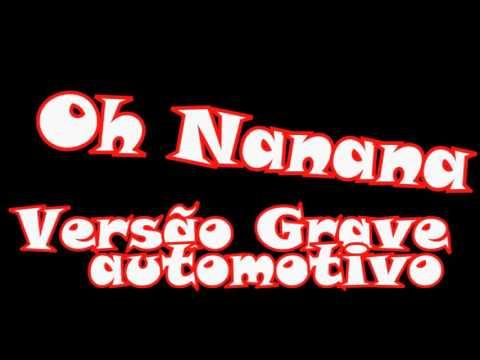 Bonde R300- Oh NANANA - versão grave automotivo