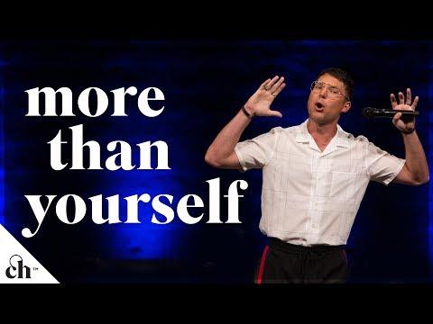 More Than Yourself // Judah Smith