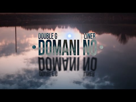 Double G - DOMANI NO ( feat. Liner )