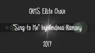 Sing to Me | CHMS Elite Choir