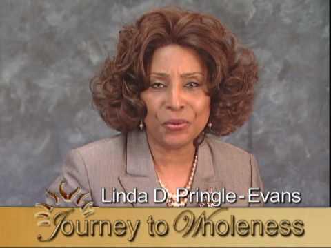 Linda D. Pringle-Evans  -  Journey to Wholeness
