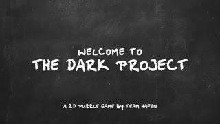 The Dark Project - Promo HS-Weingarten