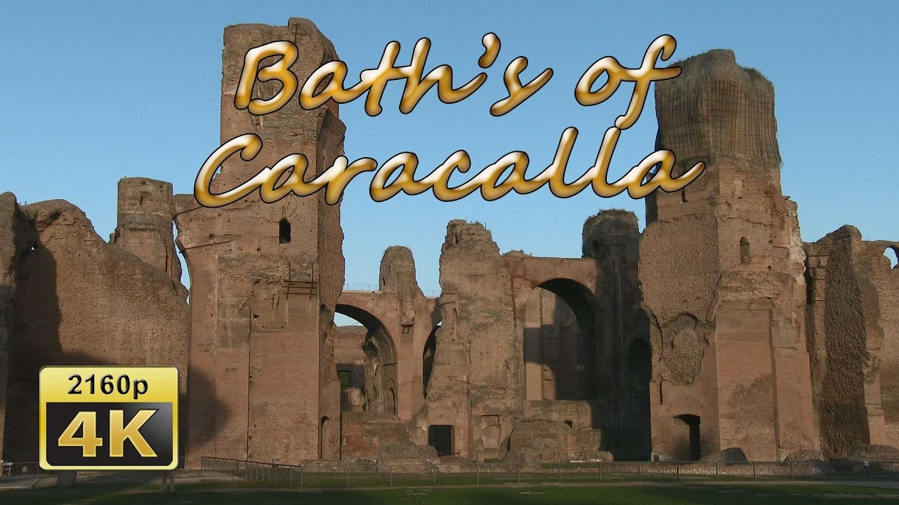 Baths Of Caracalla, Rome   Italy 4K Travel Channel