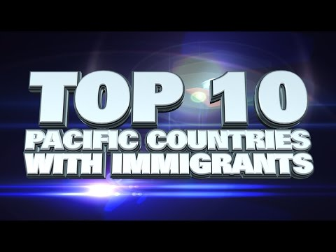 10 Pacific Countries with most immigrants 2014