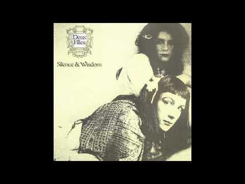 Deux Filles  Silence & Wisdom (1982) FULL ALBUM