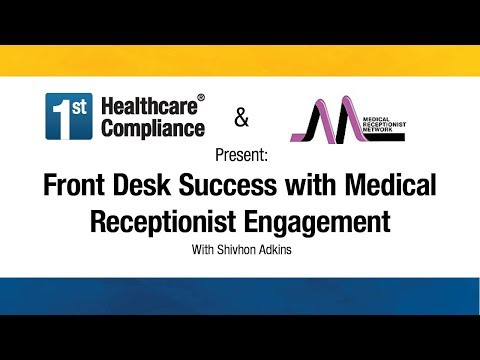 Front Desk Success With Medical Receptionist Engagement