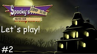 Let's play Spooky's Jump Scare Mansion #2- CETTING WEIRD...