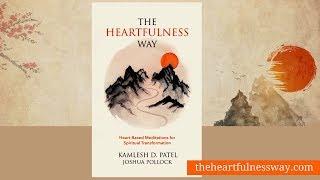 The Heartfulness Way - A book on Heart-based Meditation