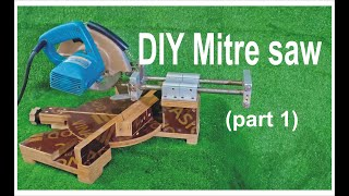 DIY Mitre saw (part 1)