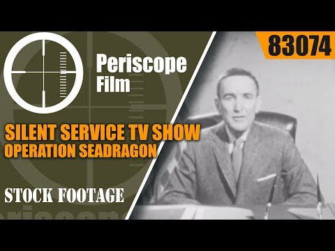 SILENT SERVICE TV SHOW   OPERATION SEADRAGON 83074