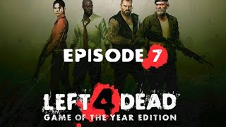 TOO MANY INFECTED!! - LEFT 4 DEAD Ep7