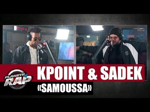 "[Exclu] Kpoint ""Samoussa"" ft Sadek #PlanèteRap"