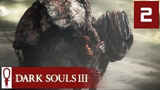 Dark Souls 3 - Part 2 - Revenge! - Let