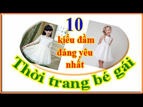 Thời trang trẻ thơ, thời trang bé gái: 10 kiểu váy, đầm cực xinh cho bé gái mặc mùa hè ai cũng mê