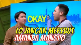 Billy MARAH, Hans Hosman Mau Merebut Amanda Manopo | OKAY BOS (07/08/20) Part 1