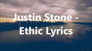 Justin Stone - Ethic Lyrics.mp3