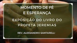 Devocional:  Exposição do livro do Profeta Jeremias