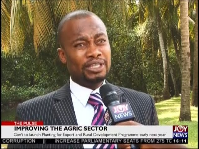 Improving the Agric Sector – The Pulse on JoyNews (14-12-18)