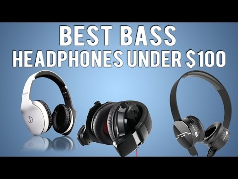 Best Bass Headphones Under $100 | Audio46.com