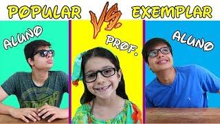 ALUNO EXEMPLAR VS ALUNO POPULAR na escola - TIPOS DE ALUNOS