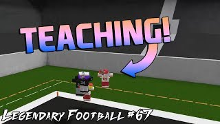 TEACHING A FRIEND HOW TO PLAY ROBLOX! [Legendary Football Funny Moments #67]