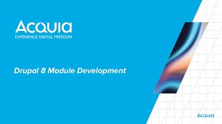 Drupal 8 Module Development, Lesson 1: Intro to the Course