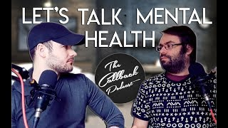 Let's Talk Mental Health Feat. Adam Elms | Callback Podcast EP2