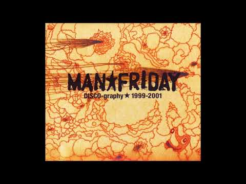 MAN★FRIDAY - Last Destroy Dawn