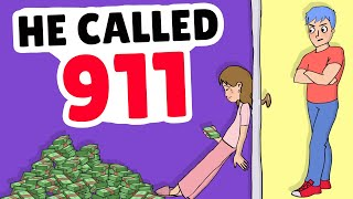 He Called 911 When He Found Out How I Make Money