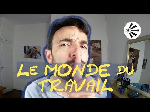LE MONDE DU TRAVAIL