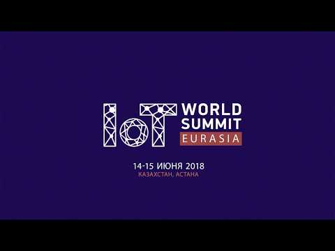 IoT World Summit Eurasia 2018