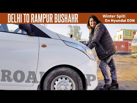 Delhi To Rampur Bushahr, A Road Trip On Hyundai Eon | Winter Spiti Vlog 02 Mp3