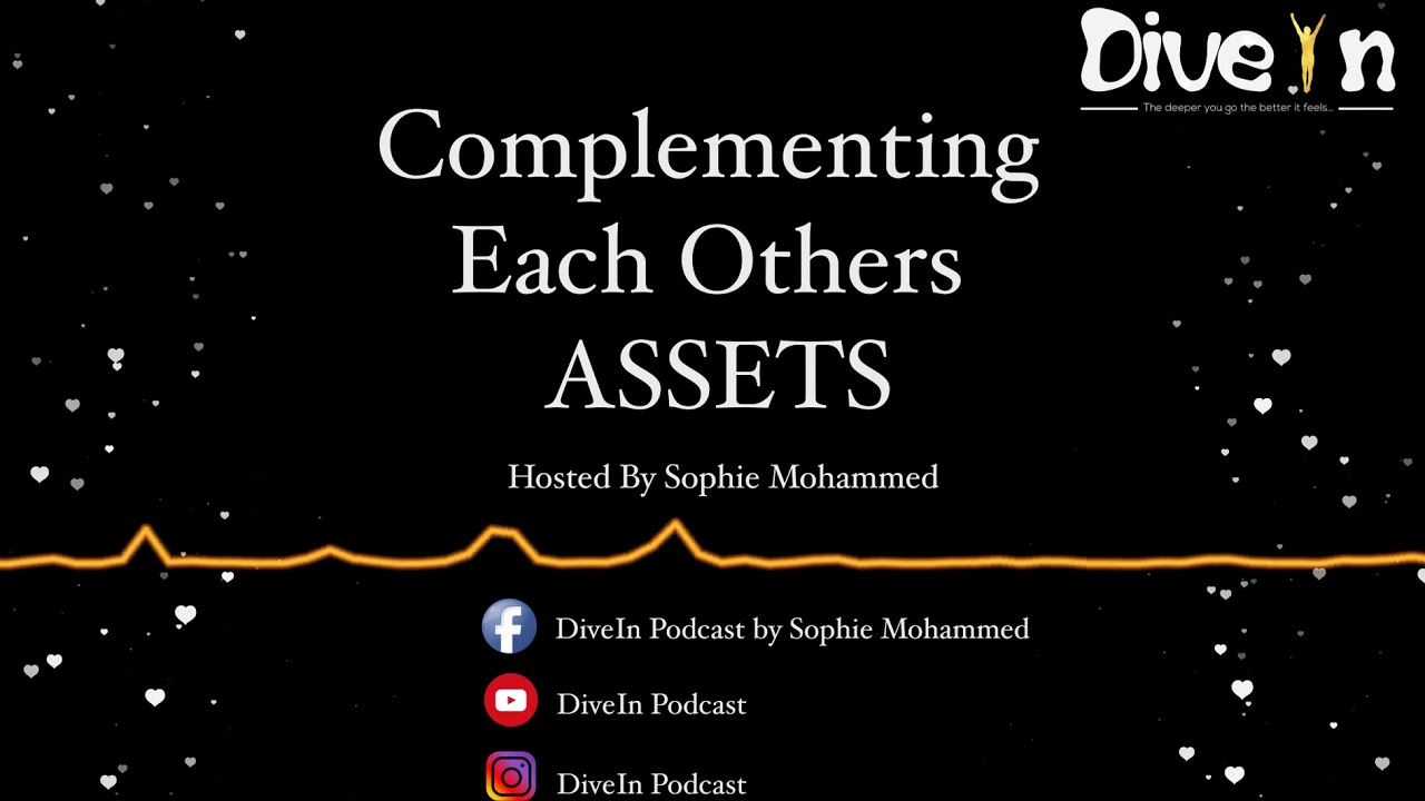 Episode 2 - Complementing Each Others ASSETS